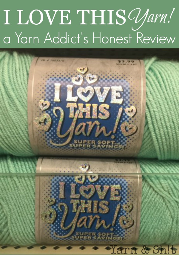 I Love This Yarn! Hobby Lobby's Yarn, an Independent Review